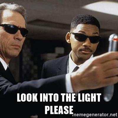 Name:  men-in-black-look-into-the-light-please.jpg Views: 110 Size:  21.4 KB